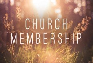 the next step - Church Membership